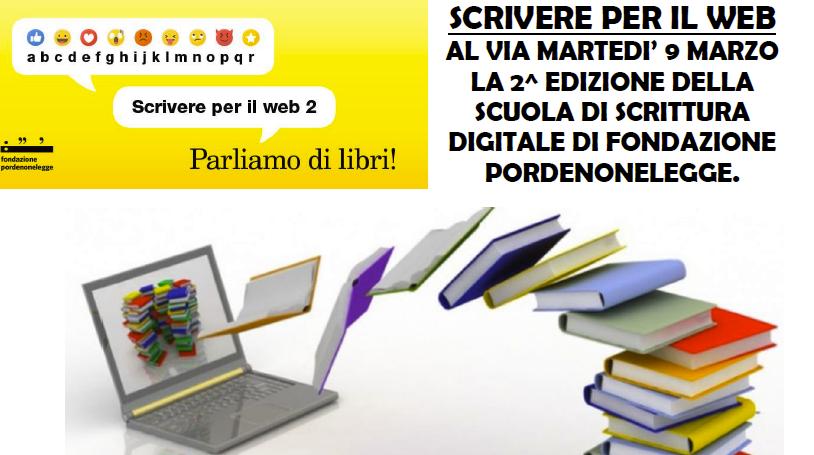"""Pordenone Legge: """"scrivere per il web"""" dal 9 marzo 2021"""